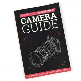 Official Raspberry Pi Camera Guide - Color Printed